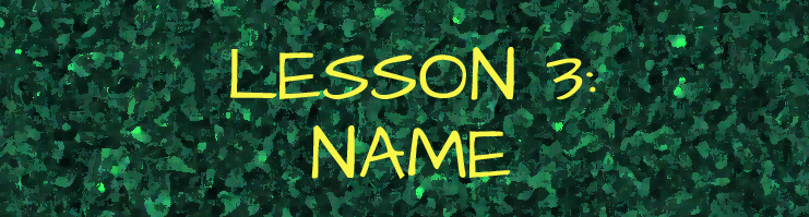 lesson 3 name